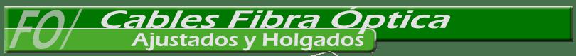 cables-fibra-optica-ajustados-y-holgados-810