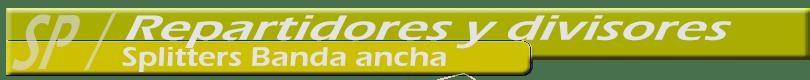 Repartidores-splitters-Fibra-Optica-banda-ancha-810