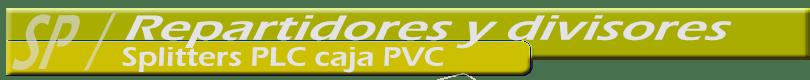 Repartidores-splitters-Fibra-Optica-caja-pvc-810