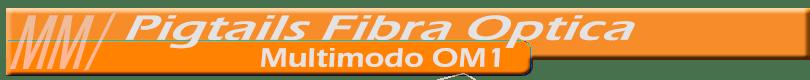 pigtails-multimodo-om1-810